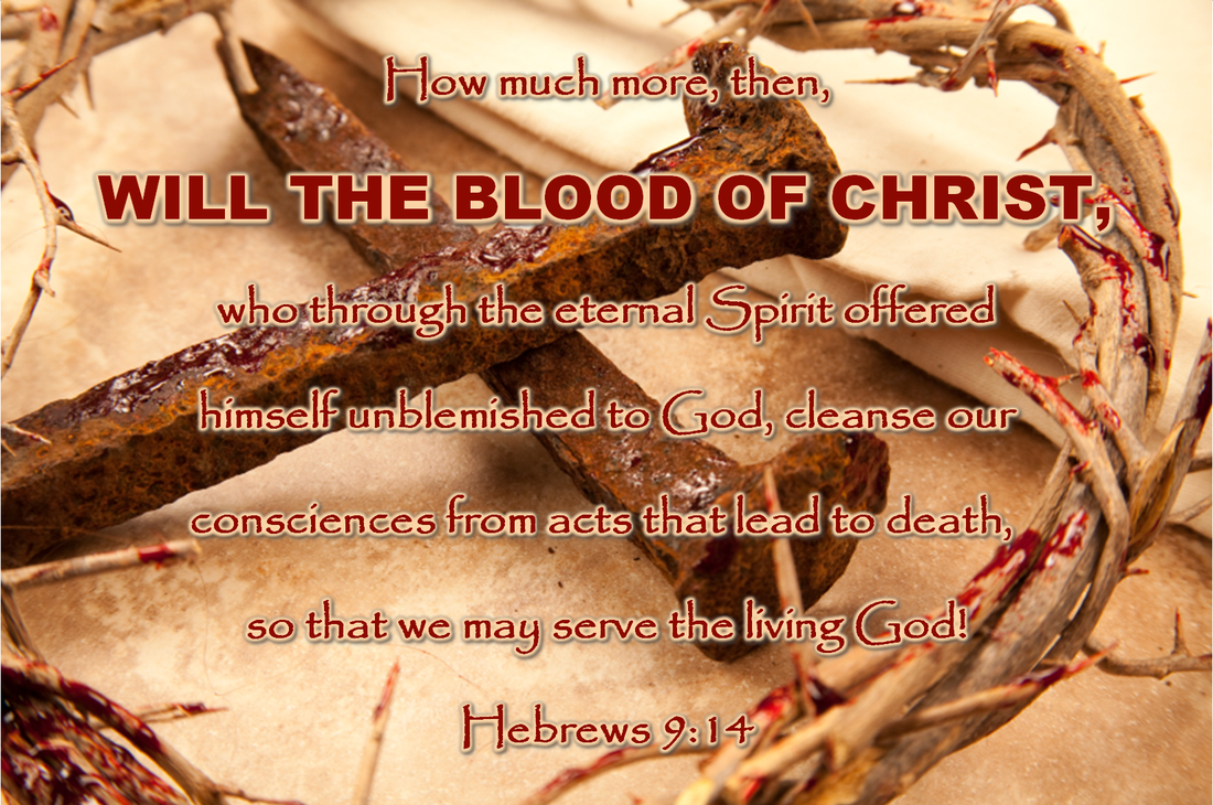 Approach the Throne: Jesus Makes Us Clean by His Blood